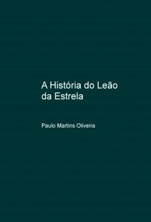 A História do Leão da Estrela