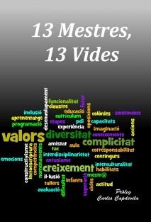 13 MESTRES, 13 VIDES