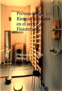 Prevención de Riesgos Laborales en el sector de fisioterapia
