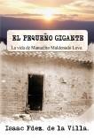 EL PEQUEÑO GIGANTE (La vida de Manuelito Maldonado Lovo).