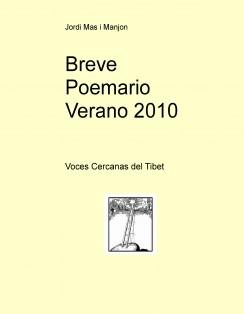 Breve Poemario Verano 2010  (voces cercanas del Tibet)