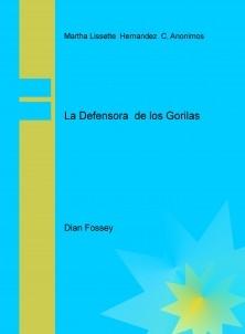 La Defensora  de los Gorilas