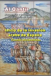 Inicio de la invasión árabe de España. Fuentes Documentales