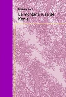 La montaña rusa de Kenia