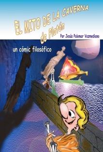 EL MITO DE LA CAVERNA (un cómic filosófico)