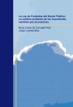 La Ley de Contratos del Sector Público: un análisis profundo de los importantes cambios que se avecinan
