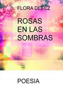 ROSAS EN LAS SOMBRAS