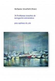 26 Problemas resueltos de navegación astronómica para capitanes de yate