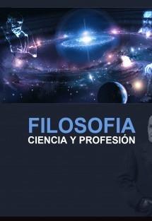 Filosofia Ciencia y Profesión