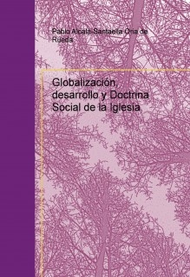 Globalización, desarrollo y Doctrina Social de la Iglesia