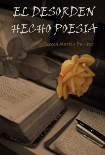 El Desorden Hecho Poesía
