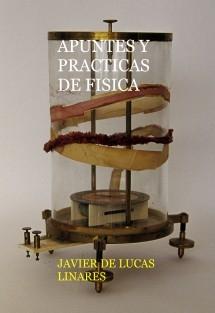 APUNTES Y PRACTICAS DE FISICA