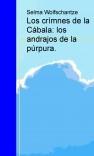 Los crímnes de la Cábala: los andrajos de la púrpura.