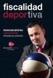 FISCALIDAD DEPORTIVA: FEDERACIONES DEPORTIVAS, CLUBES DEPORTIVOS, ENTIDADES NO LUCRATIVAS