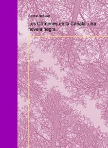 Los Crímenes de la Cábala: una novela negra.