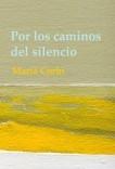 Por los caminos del silencio