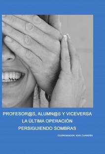 PROFESORES_VS_ALUMNOS_&_VICEVERSA