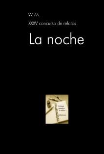 XXXV concurso de relatos: La noche