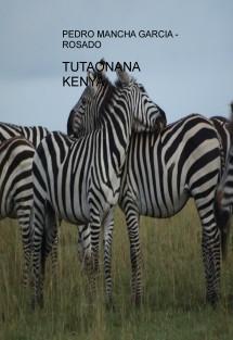 TUTAONANA KENYA