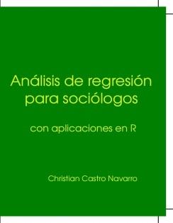 Análisis de regresión para sociólogos.