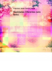 Realidades Diferentes (sólo texto)