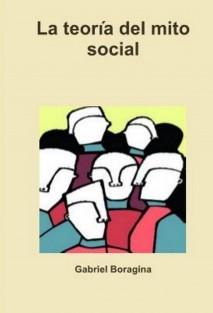 La teoría del mito social