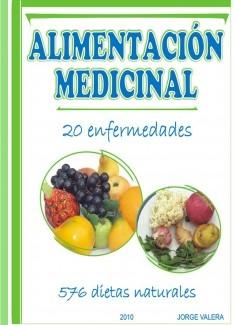 ALIMENTACIÓN MEDICINAL Solución para 20 enfermedades (acidez, acne, asma, alergias, frigidez...) mas 576 dietas naturales