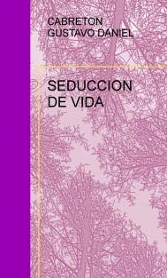 SEDUCCION DE VIDA