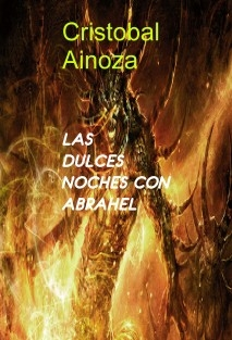 LAS DULCES NOCHES CON ABRAHEL