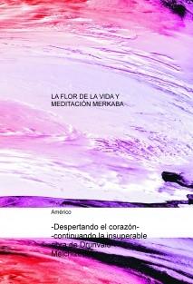 La Flor de la Vida y Meditación Merkaba -Despertando el Corazón-