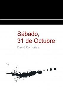 Sábado, 31 de Octubre