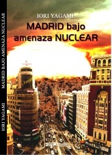 Madrid Bajo Amenaza Nuclear
