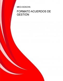 FORMATO ACUERDOS DE GESTIÓN