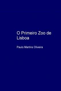 O Primeiro Zoo de Lisboa