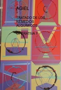TRATADO DE LOS REMEDIOS ALQUÍMICOS - OPERATIVA 1