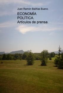 ECONOMÍA POLÍTICA. Artículos de prensa.
