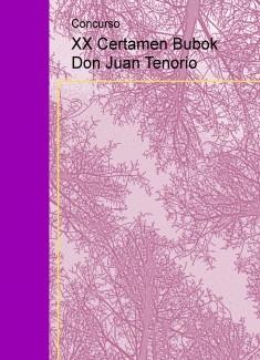 XX Certamen Bubok Don Juan Tenorio