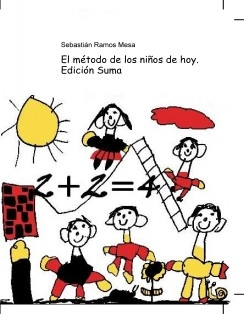 El método de los niños de hoy. Edición Suma