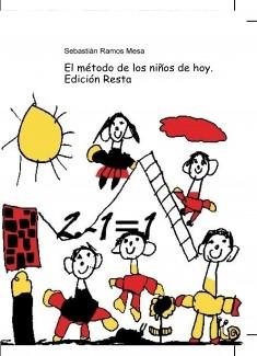 El método de los niños de hoy. Edición Resta