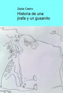 Historia de una jirafa y un gusanito