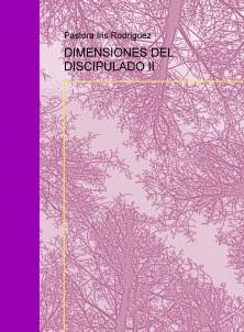 DIMENSIONES DEL DISCIPULADO II
