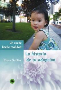 Un sueño hecho realidad: la historia de tu adopción