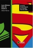 Los últimos días de Clark K.