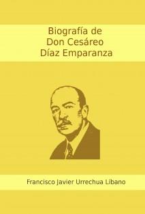 Biografía de D. Cesáreo Díaz Emparanza