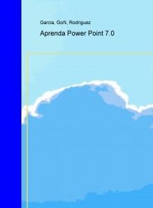 Aprenda Power Point 7.0