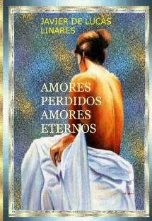 AMORES PERDIDOS, AMORES ETERNOS