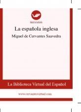 Libro La española inglesa, autor Biblioteca Miguel de Cervantes