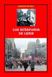 LOS HUÉRFANOS DE LENIN