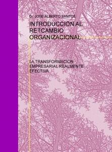 INTRODUCCIÓN AL RETCAMBIO ORGANIZACIONAL