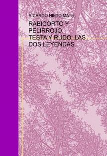 RABICORTO Y PELIRROJO, TESTA Y RUDO: LAS DOS LEYENDAS